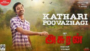 Kathari Poovazhagi Song Lyrics - Asuran