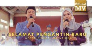 Lirik Lagu Selamat Pengantin Baru - Azzam Sham & Ai Wahida
