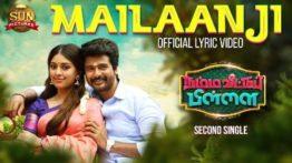 Mailaanji Song Lyrics - Namma Veettu Pillai