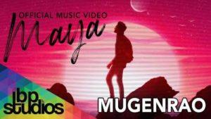 Maya Song Lyrics - Mugen Rao