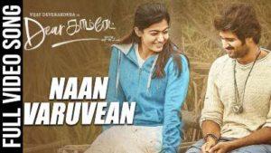 Naan Varuvean Song Lyrics - Dear Comrade