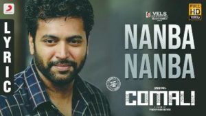 Nanba Nanba Song Lyrics - Comali