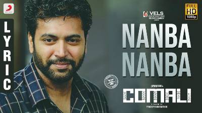 Nanba Nanba Song Lyrics - Comali