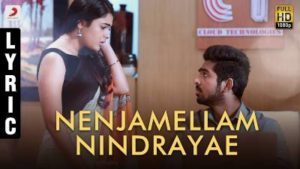 Nenjamellam Nindrayae Song Lyrics - 100% Kadhal