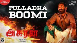 Polladha Boomi Song Lyrics - Asuran
