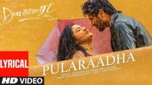 Pularaadha Song Lyrics - Dear Comrade (Tamil)