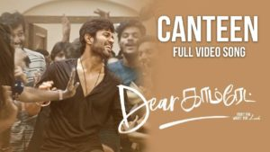 The Canteen Song Lyrics - Dear Comrade (Tamil)