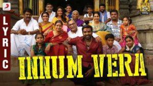 Innum Vera Song Lyrics - Sangathamizhan