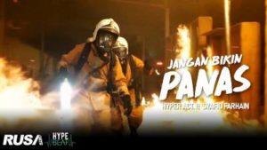Lirik Lagu Jangan Bikin Panas - Hyper Act feat Syafiq Farhain