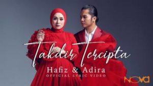 Lirik Lagu Takdir Tercipta - Hafiz & Adira 1