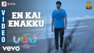 En Kai Enakku Song Lyrics - Puppy