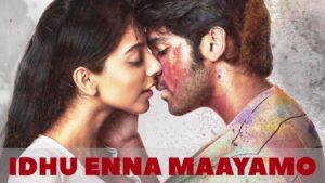 Idhu Enna Maayamo Song Lyrics - Adithya Varma