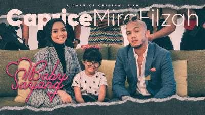 Lirik Lagu Baby Sayang - Caprice & Mira Filzah