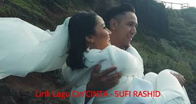 Lirik Lagu Cin'CINTA - Sufi Rashid