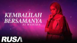 Lirik Lagu Kembalilah Bersamanya - Ai Wahida