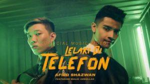 Lirik Lagu Lelaki Di Telefon - Afieq Shazwan Feat Malik Abdullah