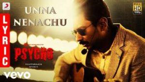 Unna Nenachu Song Lyrics - Psycho