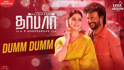 Dumm Dumm Song Lyrics - Darbar