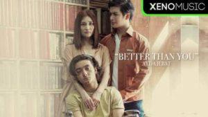 Lirik Lagu Better Than You - Ayda Jebat