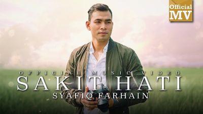 Lirik Lagu Sakit Hati - Syafiq Farhain