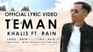 Lirik Lagu Teman - Khalis Feat Rain