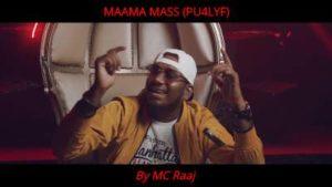 Maama Mass Song Lyrics - MC Raaj