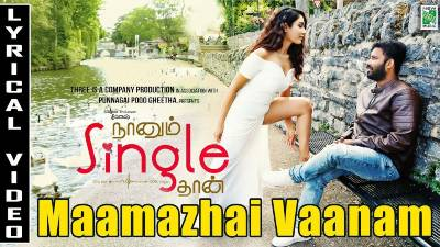 Maamazhai Vaanam Song Lyrics - Naanum Single Thaan