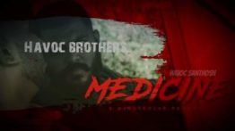 Medicine Song Lyrics - Havoc Brothers