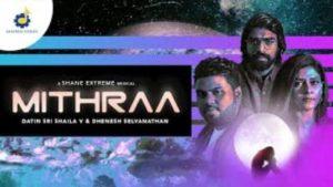 Mithraa Song Lyrics - Dhenesh Selvanathan & Datin Sri Shaila V