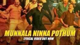 Munnala Ninna Pothum Song Lyrics - Dabangg 3