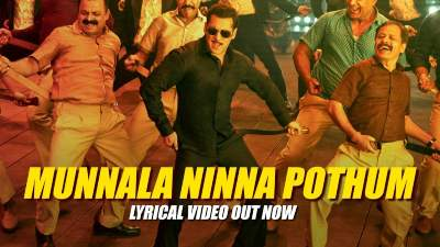 Munnala Ninna Pothum Song Lyrics - Dabangg 3