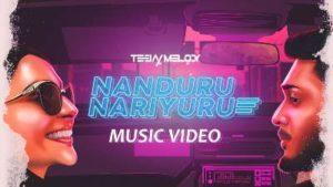 Nanduru Nariyuru Song Lyrics -TeeJay Feat Andrea Jeremiah