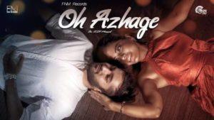 Oh Azhage Song Lyrics - Muhammad Afnan Ali & Harshini