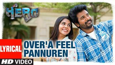 Over'A Feel Pannuren Song Lyrics - Hero