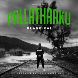 Pallathaaku Song Lyrics - KlangKai