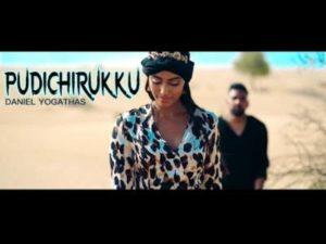 Pudichirukku Song Lyrics - Daniel Yogathas