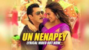 Un Nenapey Song Lyrics - Dabangg 3