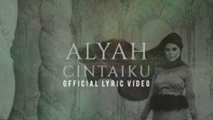 Lirik Lagu Cintaiku - Alyah