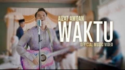 Lirik Lagu Waktu - Aizat Amdan