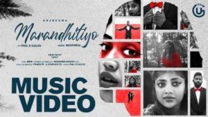 Marandhitiyo Song Lyrics - Kharesma Ravichandran feat Paul B Sailus