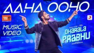 Aaha Ooho Song Lyrics - Dharala Prabhu