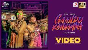 Gaandu Kannamma Song Lyrics - Vivek-Mervin