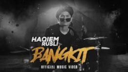 Lirik Lagu Bangkit - Haqiem Rusli
