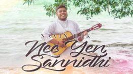 Nee Yen Sannidhi Song Lyrics - Navin HTK