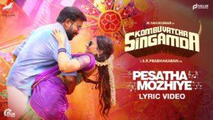 Pesatha Mozhiye Song Lyrics - Kombu Vatcha Singamda