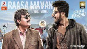 Raasa Mavan Song Lyrics - Dharala Prabhu