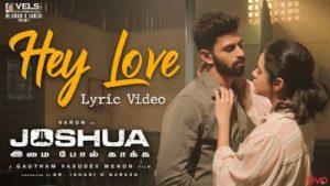 Hey Love Song Lyrics - Joshua Imai Pol Kaakha