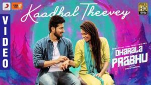 Kaadhal Theevey Song Lyrics - Dharala Prabhu