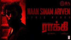 Naan Sinam Ariven Song Lyrics - Rocky