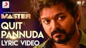 Quit Pannuda Song Lyrics - Master